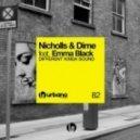 Nicholls & Dime, Emma Black - Different Kinda Sound (Original Mix)