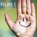 Felipe C - Give a Smile (Original Mix)