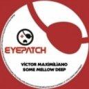 Victor Maximiliano - How Could I... (Original Mix)