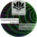 Cassandria Daiva - All That You Need (Original Mix)