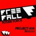 Project AYA - Sirocco (Original Mix)