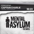 Eddie Bitar - Captain Charlie (Jordan Suckley Remix)