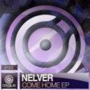 Nelver - Come Home (Original mix)