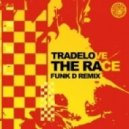 Tradelove - The Race (Funk D Remix)