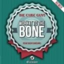 The Cube Guys - WORK IT TO THE BONE FEAT. BEN ONONO (Yolanda Be Cool Remix)