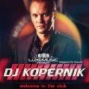Dj Kopernik - Welcome in the Club (Original Mix)