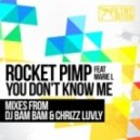 Rocket Pimp feat. Marie L - You Don't Know Me (Original Mix)