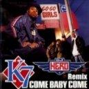 K7 - Come Baby Come (DJ Hero Remix)