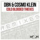 DBN - Cold Blooded Thieves  (Comon Remix)