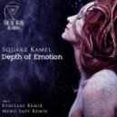 Squarz Kamel - Depth Of Emotion (Original Mix)