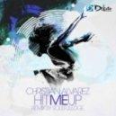 Christian Alvarez - Hit Me Up (Soulfuledge Remix)