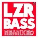 Autoerotique - LZR BASS (Glow Team Remix)