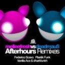 Melleefresh, Deadmau5 - Afterhours feat. Spankiassi (Federico Scavo Mix)