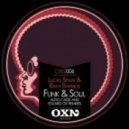 Lucio Spain, Rafa Barrios - Funk, Soul (Original Mix)