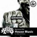 Nervous Kid  -  House Music (Original mix)