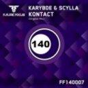 Karybde & Scylla - Kontact (Original Mix)