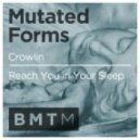 Mutated Forms - Crowlin (Original mix)