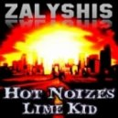 Hot Noizes feat. Lime Kid Vs. Cedric Gervais - Zalyshis & The Look 2014 (Dj Night Style Exotic Bootleg)