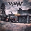 W&W - Ghost Town (Original Mix)