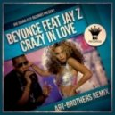 Beyonce feat. Jay-Z - Crazy In Love (Art-Brothers Remix)