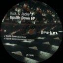 Kisk, Jacky O - Upside Down (Original Mix)