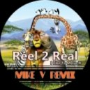 Reel 2 Real - I Like To Move It (Mike V Remix)