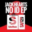 Jack Hearts - No Id (Original Mix)