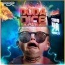Duda Dice - Show Ya Madness (Original Mix)