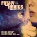 Filthy Habits - Hidden Secrets (Original mix)