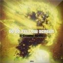 Digital Emotion - Go Go Yellow Screen (X-Chrome Remix 2014)