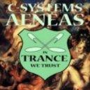 C-Systems - Aeneas (Original Mix)