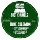 Luke Solomon, Wil Maddams - Lost Channels (Wil Maddams Remix)
