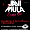 Javi Mula & Peter Brown - Come On (FLY & NIKITA WEBER Bootleg)
