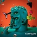 Korablove - Gaping Void (Cacao Mars Remix)