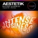 Aestetik - Intense Business (Marcus Maison Remix)