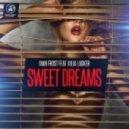Ivan Frost, Julia Lasker - Sweet Dreams Feat. Julia Lasker (Original Mix)