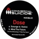 Dose - Scourge (feat. Victim - Original mix)