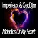 Imperieux & Geodjm - Melodies Of My Heart (22.03.14)