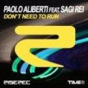 Paolo Aliberti feat. Sagi Rei - Don't Need To Run (Club Re-Edit)