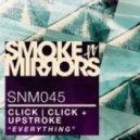 Click Click, Upstroke - Barricade (Original Mix)
