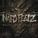 Nato Feelz - Waking the Machine (Original mix)