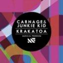 Carnage, Junkie Kid - Krakatoa (Original Mix)