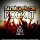 Dubaxface - Rock It (Original mix)