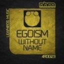 Egoism - Dohuya (Original Mix)