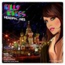 Killy Cakes - Headphones (Club Mix)