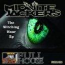 Midnite Jackers - Chicks Be Trippin (Original mix)