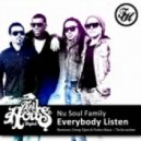 Nu Soul Family - Everybody Listen (Vartan & Techcrasher Remix)