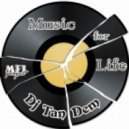 Dj TanDem - Music for Life (vol.93)