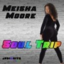 Meisha Moore - Soul Trip (R. Albini & D. Piredda Funky Vocal Mix)