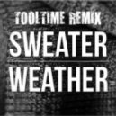 The Neighbourhood - Sweater Weather (Tooltime It ain't That Cold Breaks Remix)